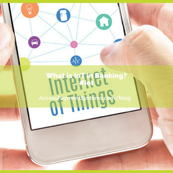 What is IoT in Banking?